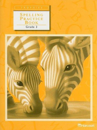 9780153235009: Trophies: Spelling Practice Book Grade 3