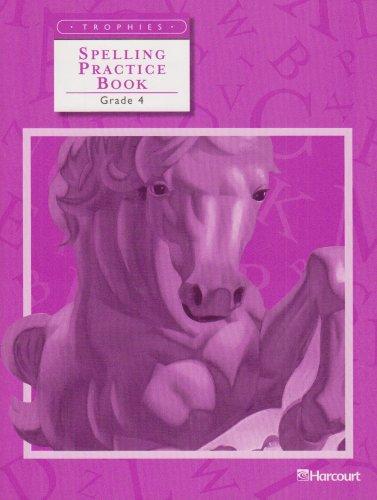 9780153235016: Trophies: Spelling Practice Book Grade 4
