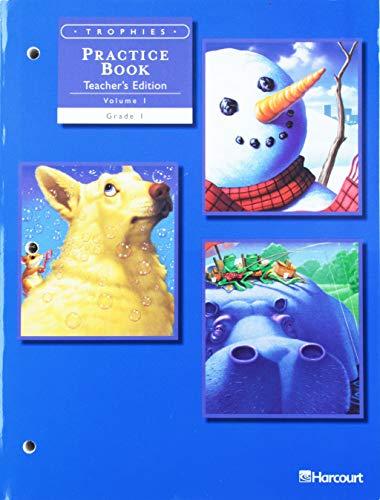 9780153235078: Harcourt Trophies: Practice Book, Vol. 1, Grade 1, Teacher Edition