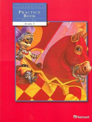 9780153235115: Trophies: Practice Book Grade 2-2