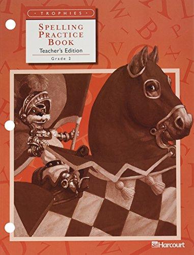 9780153235511: Harcourt School Publishers Trophies: Spelling Practice Bk Te Gr 2 S