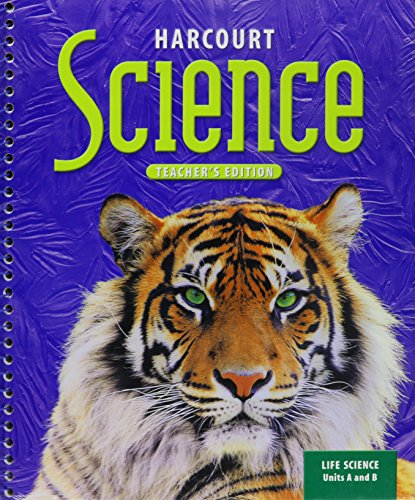 9780153237010: Harcourt Science, Vol. 1, Units A & B, Grade 6: Life Science, Teacher's Edition