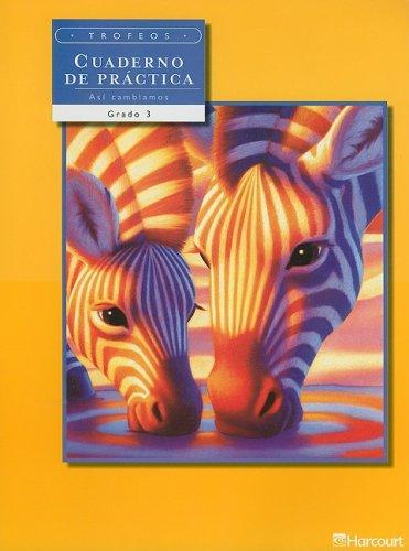 9780153238031: Trofeos Cuaderno de Practica, Asi Cambiamos, Grado 3: 1