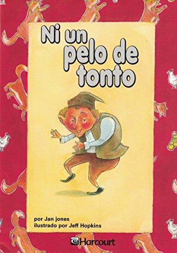 9780153242106: Harcourt School Publishers Trofeos: Advanced-Level Grade 4 Ni Un Pelo De (Spanish Edition)