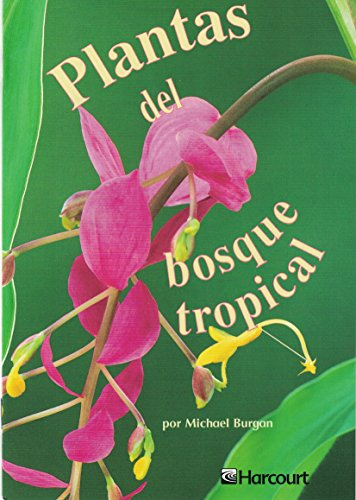 9780153242199: Harcourt School Publishers Trofeos: Advanced-Level Grade 4 Plantas/Bosque (Spanish Edition)