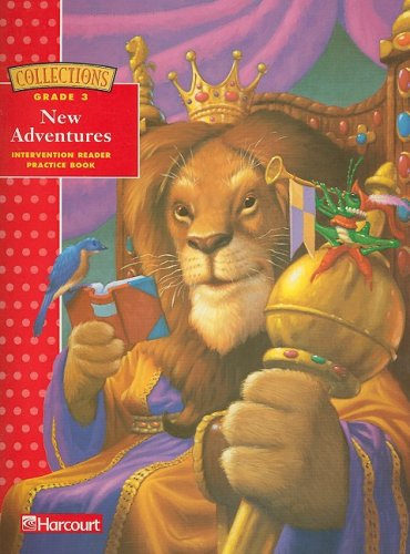 9780153249464: Harcourt School Publishers Collections: Intervention Reader/Practice Book Grade 3 New Adventures