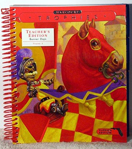 9780153249945: Harcourt Trophies, Florida Teachers Edition, Grade 2-2, Banner Days - Theme 3
