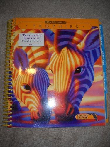 9780153249976: Harcourt Trophies Teacher's Edition Changing Patterns Theme #3