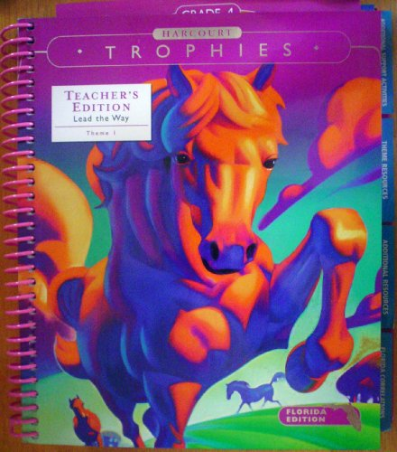 9780153250019: Lead the Way Theme 1, Teacher's Edition Florida Reader's Handbook (Harcourt Trophies, Theme 1: You Can Do It)