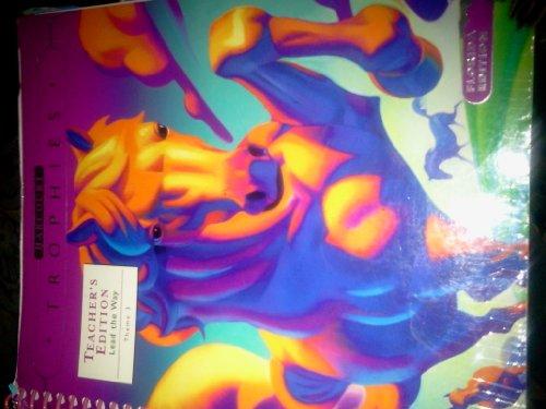 9780153250033: Harcourt Trophies Florida Teacher's Edition (Lead the way Theme 3 EXAMINATION COPY)