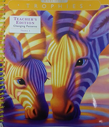 9780153250354: Harcourt Trophies, Teacher's Edition, Changing Patterns Theme 3