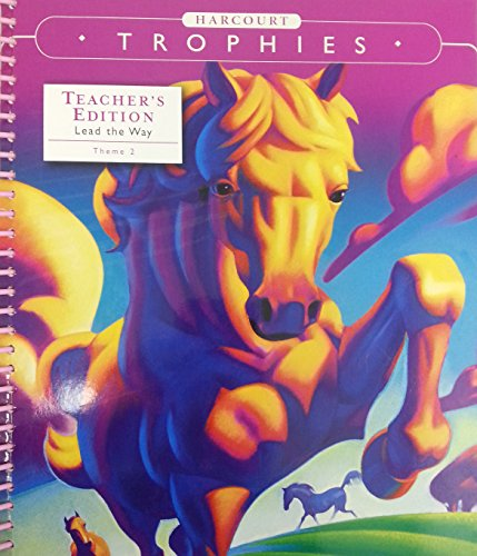 9780153250408: Harcourt Trophies, Grade 4, Theme 2: Lead the Way- Side by Side, Teacher's Edition