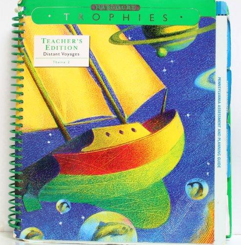 9780153250460: Harcourt Trophies Grade 5, Theme 2: Distant Voyages, Teacher's Edition