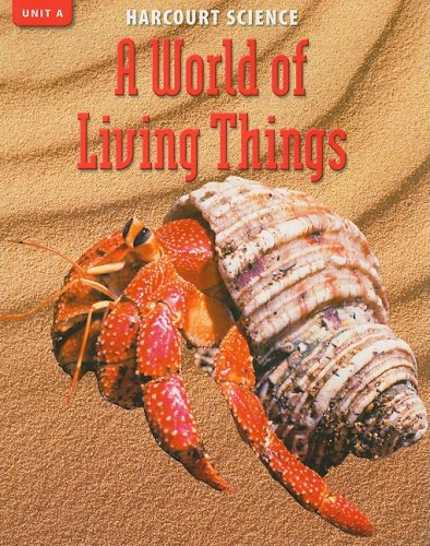 9780153253836: Harcourt Science Unit A: A World of Living Things, Grade 4 (Science 02)