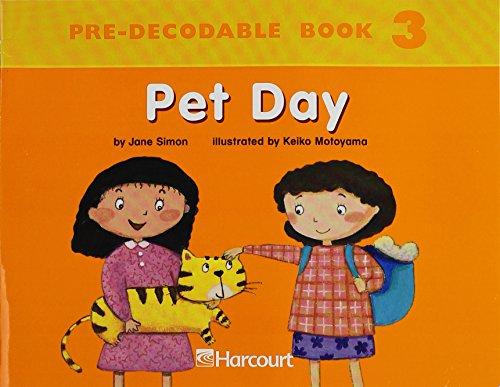 9780153254055: Harcourt School Publishers Trophies: Pre Decodable Reader Grade K Pet Day