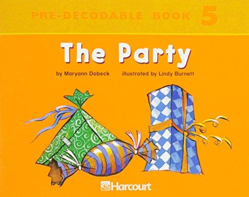 9780153254079: Harcourt School Publishers Trophies: Pre Decodable Reader Grade K The Party