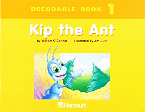 Harcourt School Publishers Trophies: Dcdbl Bk:Kip,The Ant: HARCOURT SCHOOL PUBLISHERS