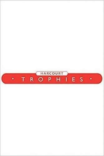 Harcourt School Publishers Trophies: Independent Reader Grade: HARCOURT SCHOOL PUBLISHERS