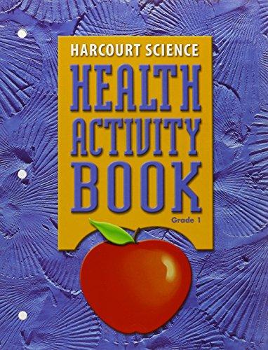 Health Activity Book: Grade 1 (Harcourt Science): Harcourt