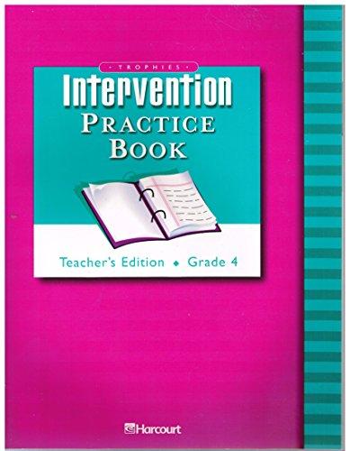 9780153261527: Intervention Practice Book, Grade 4, Teacher's Edition (Trophies Reading)