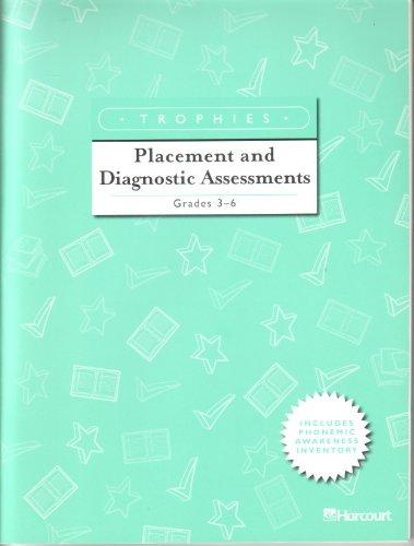 Harcourt School Publishers Trophies: Placement/Diagnostic Assessment Grade 3-6: HARCOURT ...