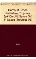 9780153268311: Harcourt School Publishers Trophies: On Level Individual Reader 5-Pack Grade 1 in Space