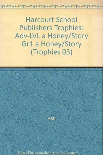 9780153268823: Harcourt School Publishers Trophies: Above Level Individual Reader Grade 1 a Honey of a Story