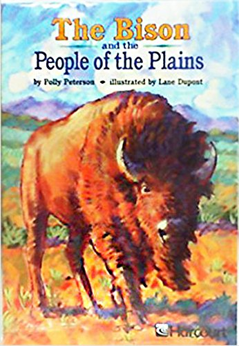 9780153274701: Harcourt School Publishers Trophies: Above Level Individual Reader Grade 5 Bison People of the Plain