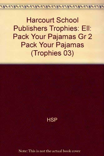 9780153276460: Harcourt School Publishers Trophies: ELL Reader Grade 2 Pack Your Pajamas