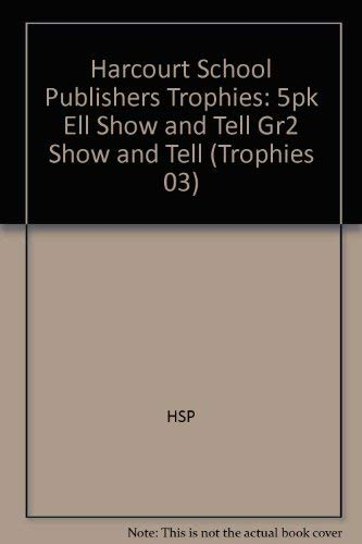9780153276644: Harcourt School Publishers Trophies: ELL Reader 5-Pack Grade 2 Show and Tell