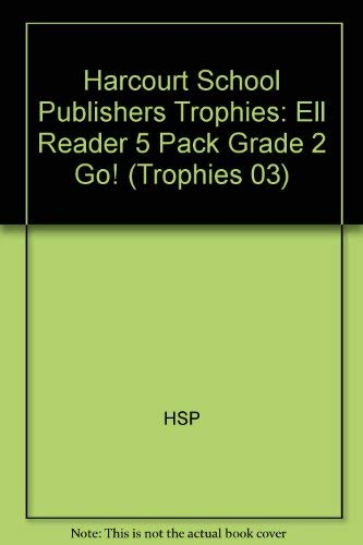 9780153276873: Harcourt School Publishers Trophies: Ell Reader 5 Pack Grade 2 Go!