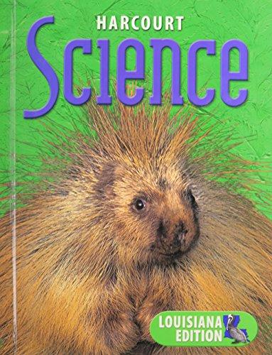 9780153281556: Harcourt Science Louisiana: Student Edition Grade 3 2003