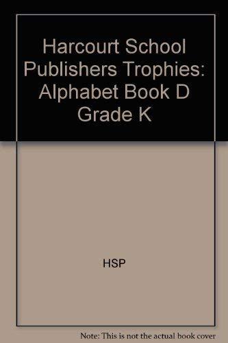 9780153292590: Harcourt School Publishers Trophies: Alphabet Book