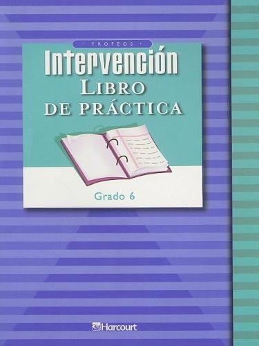 9780153296352: Harcourt School Publishers Trofeos: Student Edition Intervention Practice Book Grade 6 (Spanish Edition)