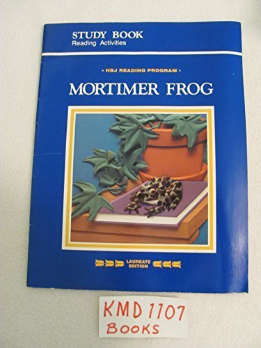 9780153300967: MORTIMER FROG; STUDY BOOK: READING ACTIVITIES; LEVEL 2; HBJ READING PROGRAMi