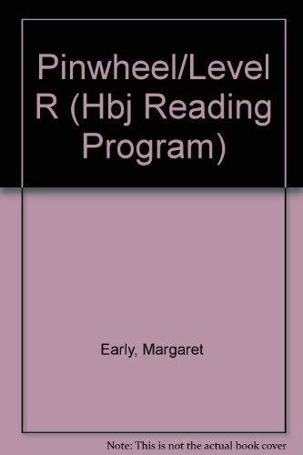 9780153305009: Pinwheel/Level R (Hbj Reading Program)