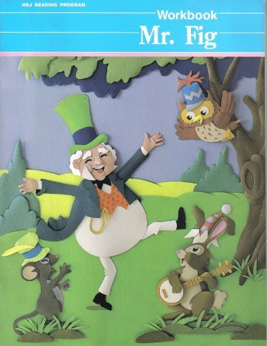 9780153305627: Mr. Fig Workbook HBJ Reading Program