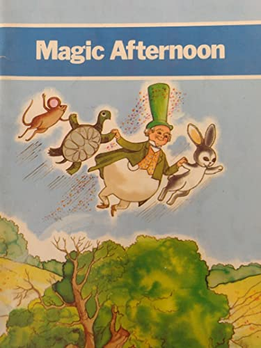 9780153312533: Magic Afternoon (Grade One) Level 3