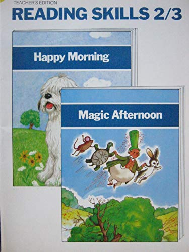 Teacher's Edition Happy Morning and Magic Afternoon: Margaret Early, Nancy