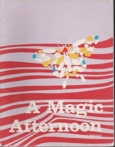 A Magic Afternoon (The Bookmark reading program): Cooper, Elizabeth K