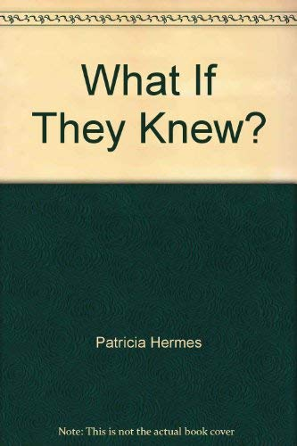 9780153329722: What If They Knew?