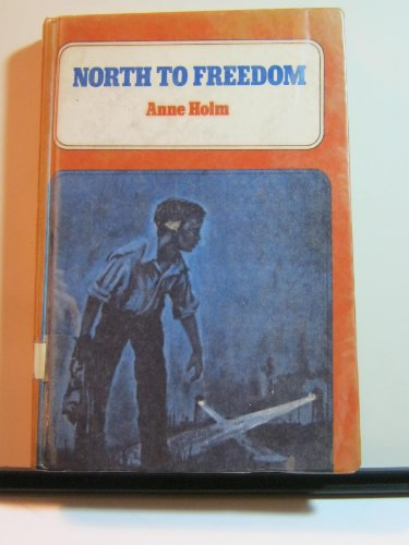 9780153329913: North to Freedom