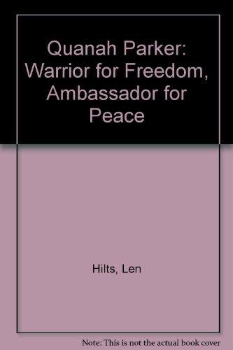 9780153329975: Quanah Parker: Warrior for Freedom, Ambassador for Peace