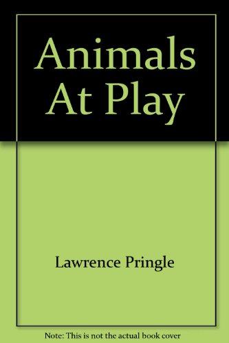 9780153329999: Animals At Play