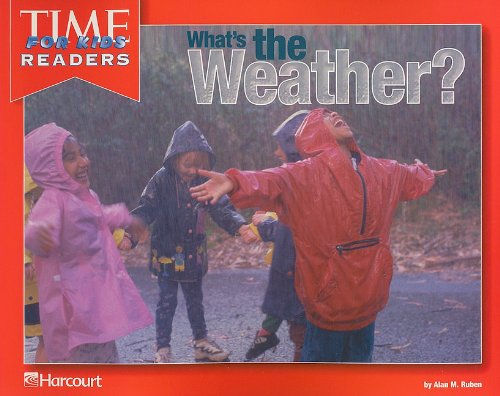 9780153331121: Harcourt School Publishers Horizons: Time For Kids Reader Grade K What'S The Weather