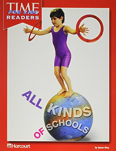 9780153331404: Harcourt School Publishers Horizons: Time For Kids Reader Grade 1 All Kinds Of Schools