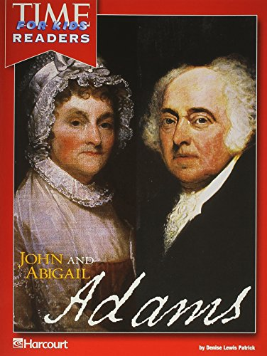 John and Abigail Adams - Time for Kids Readers: Denise Lewis Patrick