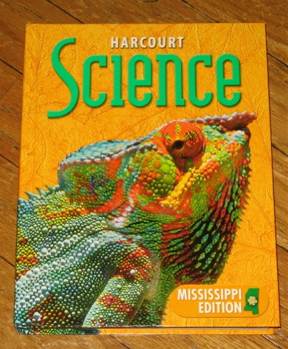 9780153340437: Science Grade 5: Harcourt School Publishers Science Mississippi