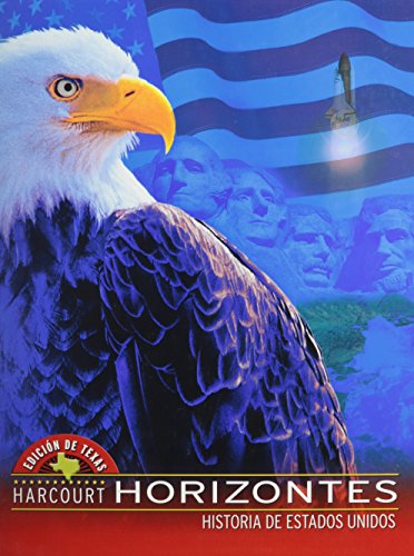 9780153342363: Harcourt School Publishers Horizontes Texas: Student Edition US History 2003 (Spanish Edition)