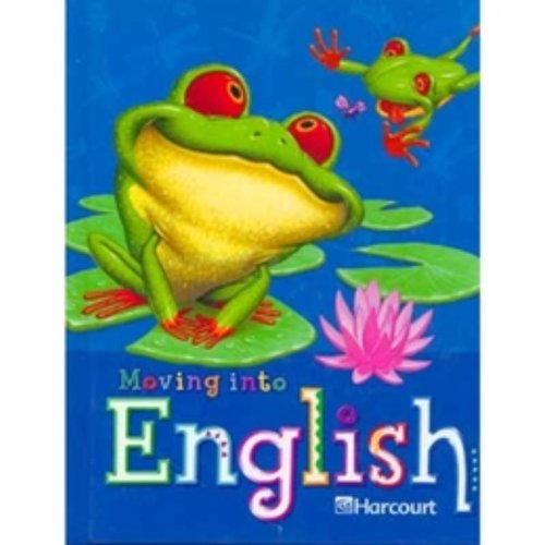 9780153342615: Harcourt School Publishers Moving Into English: Student Edition Grade 2 2005